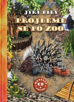 Jiří Bílý - Projdeme se po Zoo